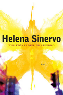 Sinervo, Helena - Tykistönkadun päiväperho, e-kirja