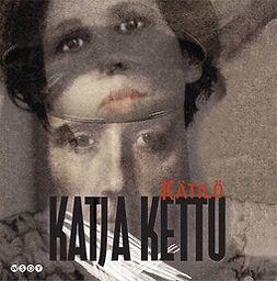 Kettu, Katja - Kätilö, äänikirja
