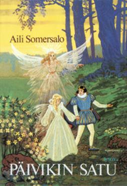 Somersalo, Aili - Päivikin satu, ebook