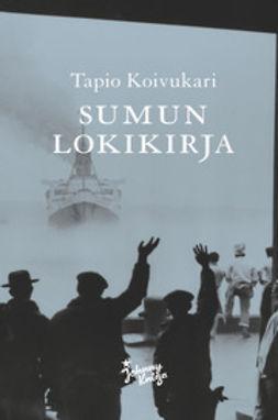 Koivukari, Tapio - Sumun lokikirja, e-kirja