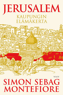 Montefiore, Simon Sebag - Jerusalem, ebook