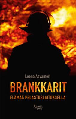 Aavameri, Leena - Brankkarit: Elämää pelastuslaitoksella, ebook