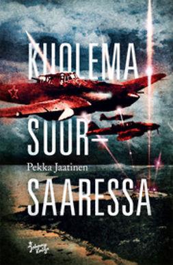 Jaatinen, Pekka - Kuolema Suursaaressa, e-kirja