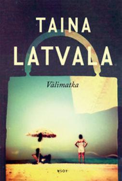Latvala, Taina - Välimatka, e-kirja