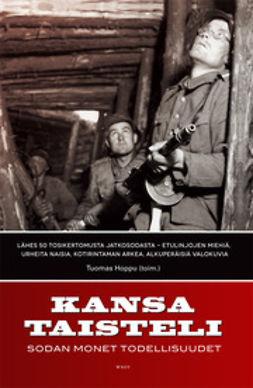 Hoppu, Tuomas - Kansa taisteli: Sodan monet todellisuudet, e-kirja
