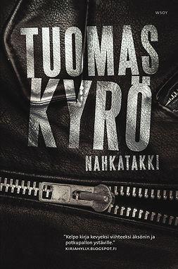 Kyrö, Tuomas - Nahkatakki, e-kirja