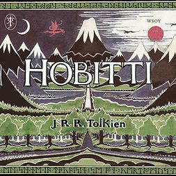 Tolkien, J. R. R. - Hobitti eli Sinne ja takaisin, äänikirja