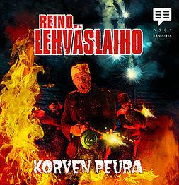 Lehväslaiho, Reino - Korven Peura, äänikirja