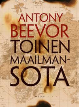 Beevor, Antony - Toinen maailmansota, e-kirja