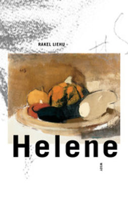 Liehu, Rakel - Helene, e-kirja