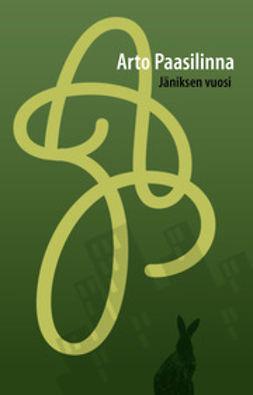 Paasilinna, Arto - Jäniksen vuosi, e-kirja