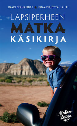 Fernández, Inari - Lahti - Lapsiperheen matkakäsikirja, e-kirja