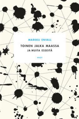 Envall, Markku - Toinen jalka maassa, e-kirja