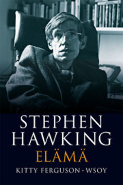 Ferguson, Kitty - Stephen Hawking. Elämä, e-kirja