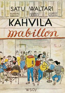 Waltari, Satu - Kahvila Mabillon, e-kirja