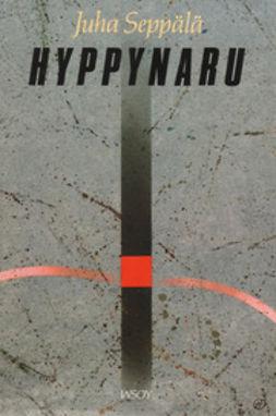 Seppälä, Juha - Hyppynaru, e-kirja