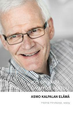 Hirvikorpi, Helinä - Jos on valta, on myös vastuu: Asmo Kalpalan elämä, e-bok