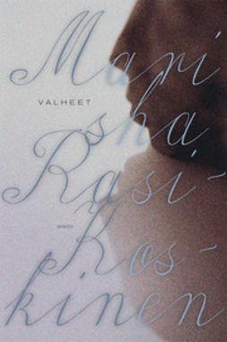 Rasi-Koskinen, Marisha - Valheet, e-kirja