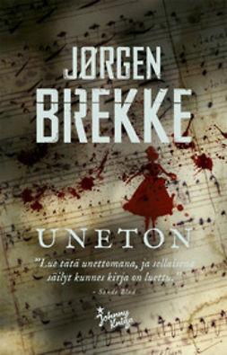 Brekke, Jørgen - Uneton, e-kirja