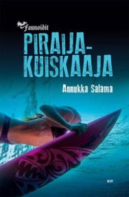 Salama, Annukka - Piraijakuiskaaja, e-kirja