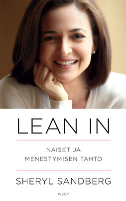 Sandberg, Sheryl - Lean in: Naiset ja menestymisen taito, e-bok