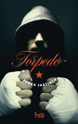 Jaatinen, Pekka - Torpedo, e-kirja