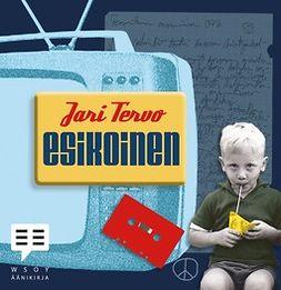 Tervo, Jari - Esikoinen, äänikirja