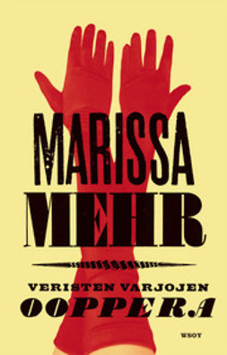 Mehr, Marissa - Veristen varjojen ooppera, e-kirja