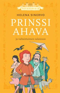 Sinervo, Helena - Prinssi Ahava ja valtaistuimen salaisuus, e-kirja