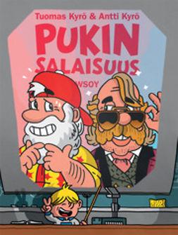 Kyrö, Tuomas - Pukin salaisuus, e-bok