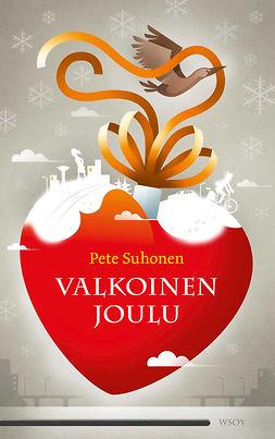 Suhonen, Pete - Valkoinen joulu, e-kirja