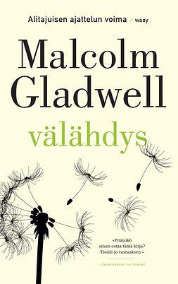 Gladwell, Malcolm - Välähdys: Alitajuisen ajattelun voima, e-kirja