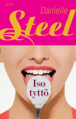 Steel, Danielle - Iso tyttö, e-kirja