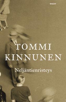 Kinnunen, Tommi - Neljäntienristeys, ebook