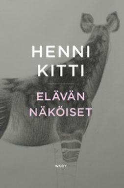 Kitti, Henni - Elävän näköiset, e-kirja