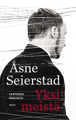 Seierstad, Åsne - Yksi meistä. Kertomus Norjasta, e-kirja