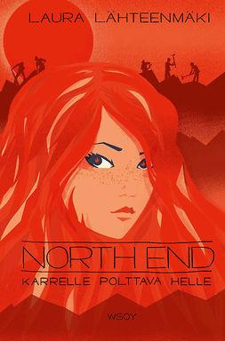 Lähteenmäki, Laura - Karrelle polttava helle - North End 3, e-kirja