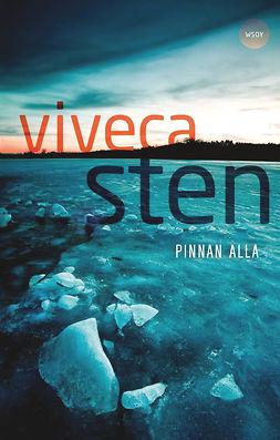Sten, Viveca - Pinnan alla, e-bok
