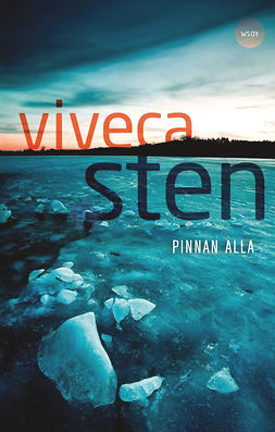 Sten, Viveca - Pinnan alla, e-kirja