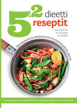 Schenker, Sarah - 5:2-dieetti reseptit, ebook