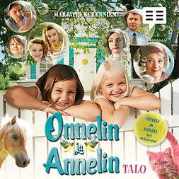 Kurenniemi, Marjatta - Onnelin ja Annelin talo, äänikirja