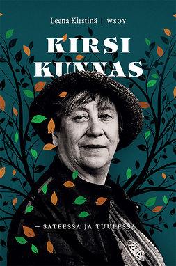 Kirstinä, Leena - Kirsi Kunnas - sateessa ja tuulessa, e-kirja