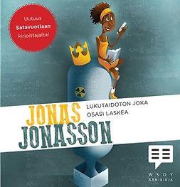 Jonasson, Jonas - Lukutaidoton joka osasi laskea, äänikirja