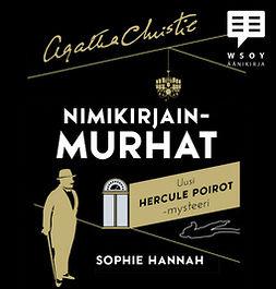Hannah, Sophie - Nimikirjainmurhat, äänikirja