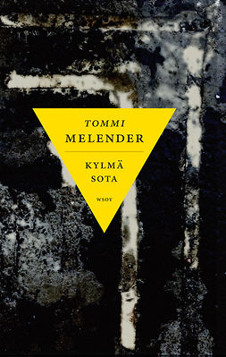 Melender, Tommi - Kylmä sota, ebook