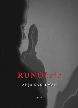 Snellman, Anja - Runoksia, e-kirja