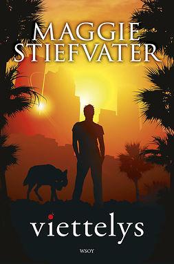 Stiefvater, Maggie - Viettelys, ebook