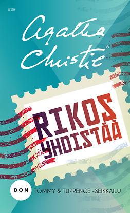 Christie, Agatha - Rikos yhdistää: Tommy & Tuppence, ebook