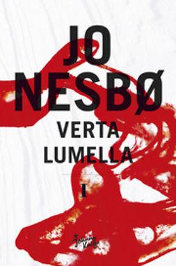Nesbø, Jo - Verta lumella, e-bok