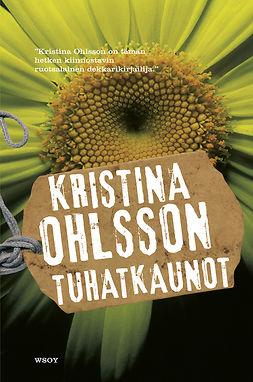 Ohlsson, Kristina - Tuhatkaunot, e-kirja